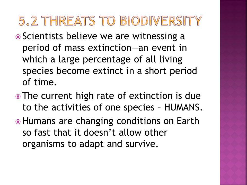 5.2 Threats to Biodiversity
