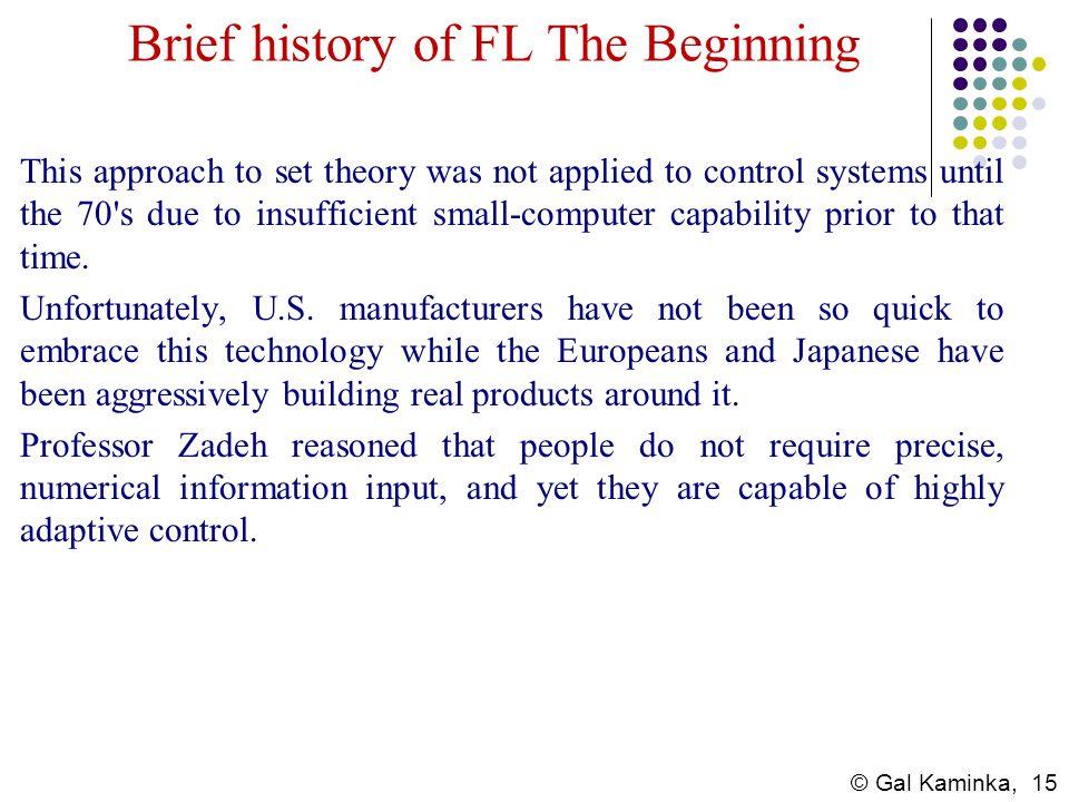 Brief history of FL The Beginning