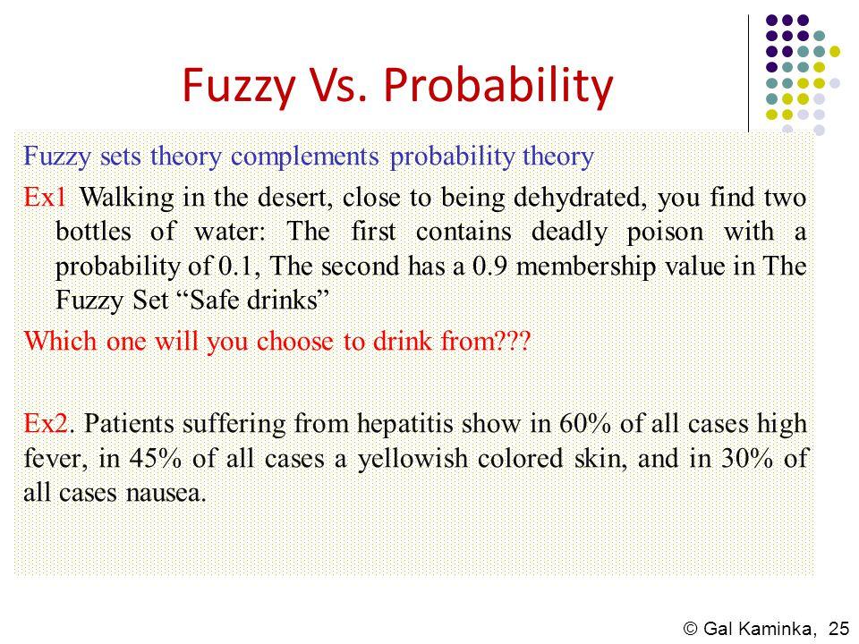 Fuzzy Vs. Probability