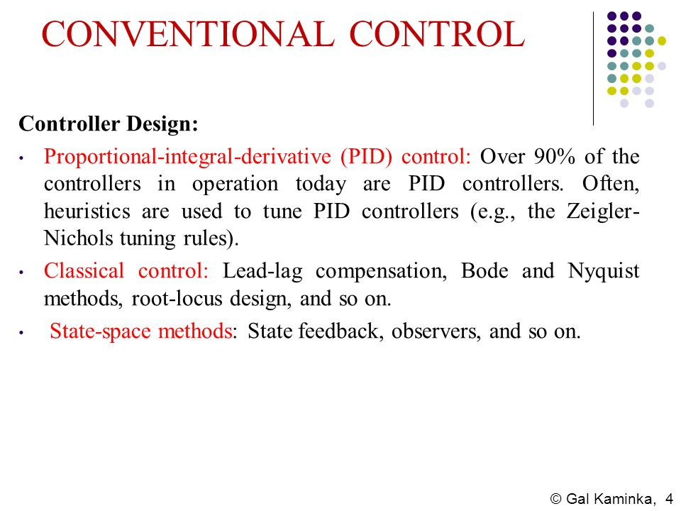 CONVENTIONAL CONTROL Controller Design: