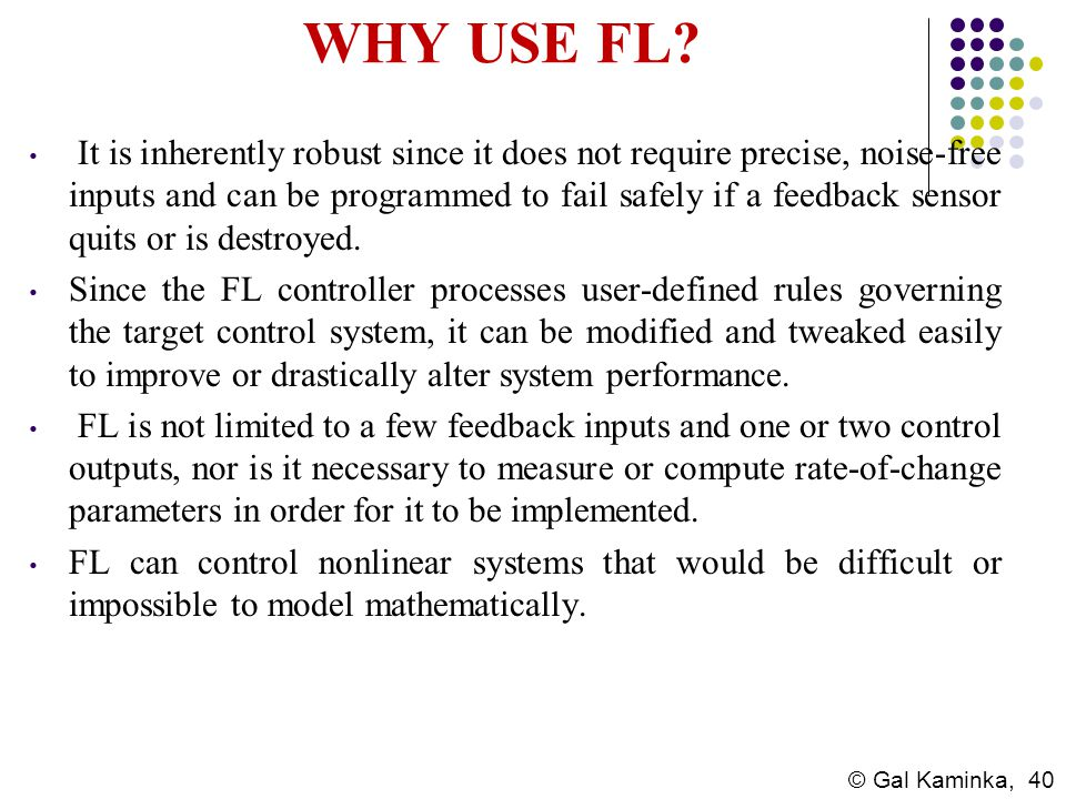 WHY USE FL
