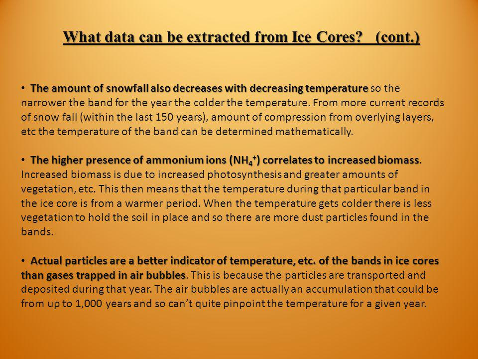 What data can be extracted from Ice Cores (cont.)