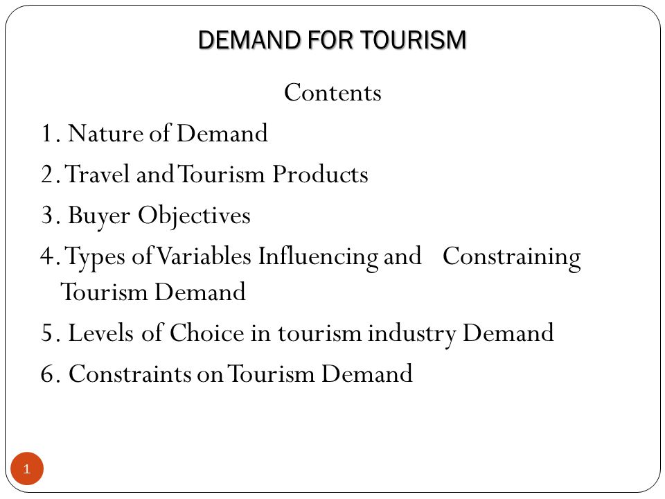 DEMAND FOR TOURISM