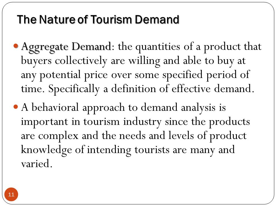The Nature of Tourism Demand