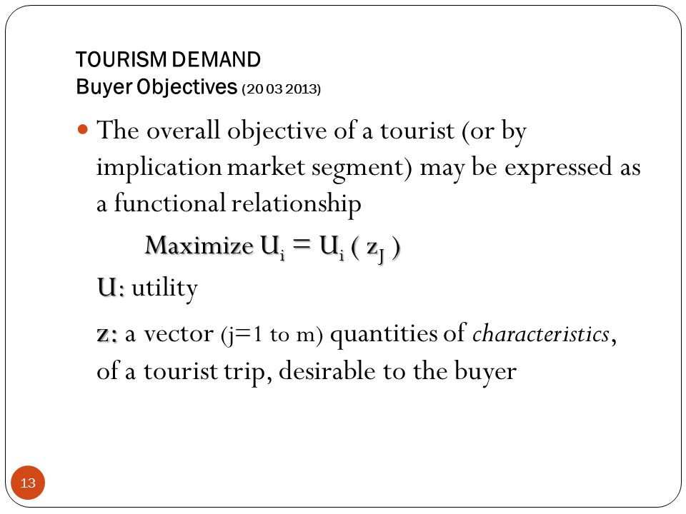 TOURISM DEMAND Buyer Objectives (20 03 2013)