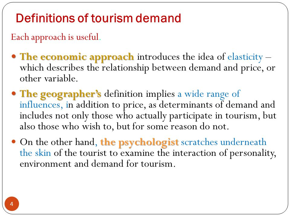 Definitions of tourism demand