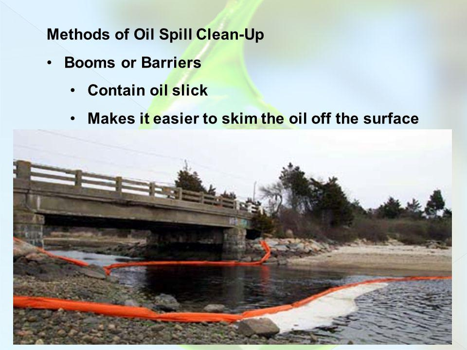 Methods of Oil Spill Clean-Up