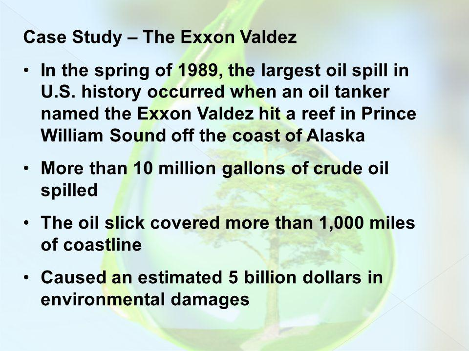 Case Study – The Exxon Valdez