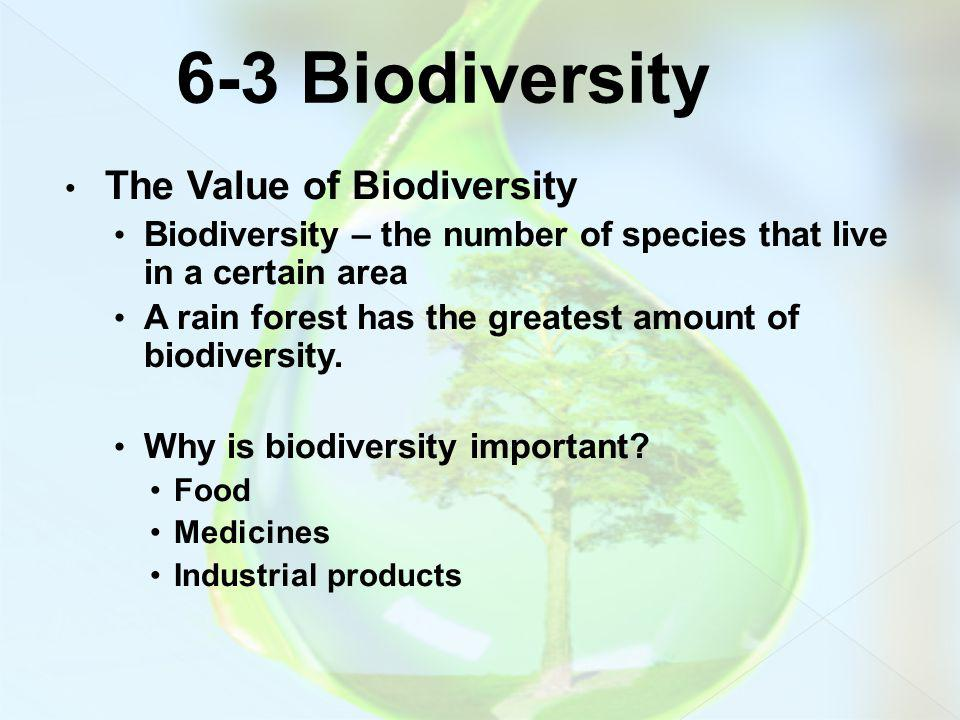 6-3 Biodiversity The Value of Biodiversity