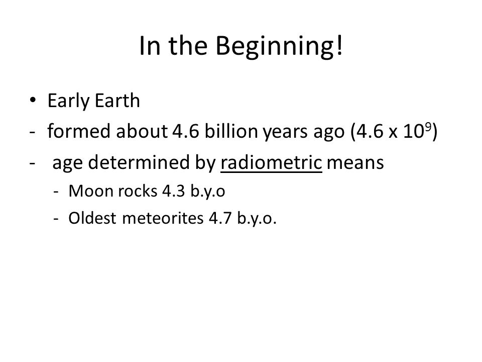 In the Beginning! Early Earth