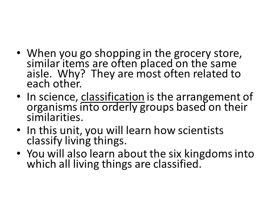 When you go shopping in the grocery store, similar items are often placed on the same aisle. Why They are most often related to each other.