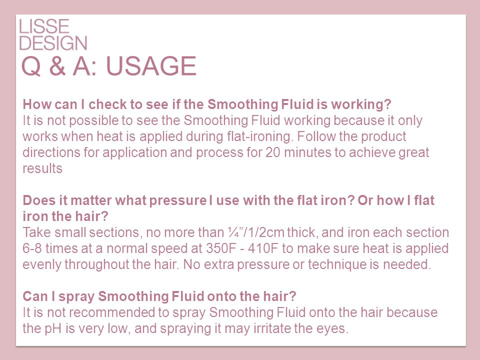Q & A: USAGE How can I check to see if the Smoothing Fluid is working