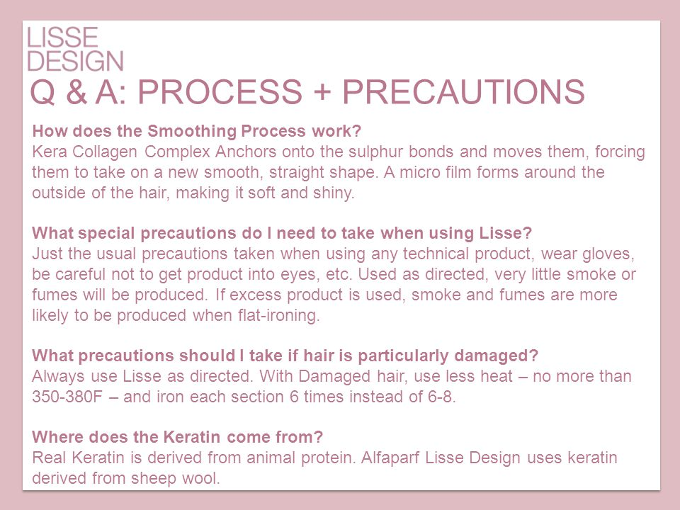 Q & A: PROCESS + PRECAUTIONS