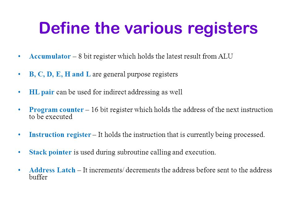 Define the various registers