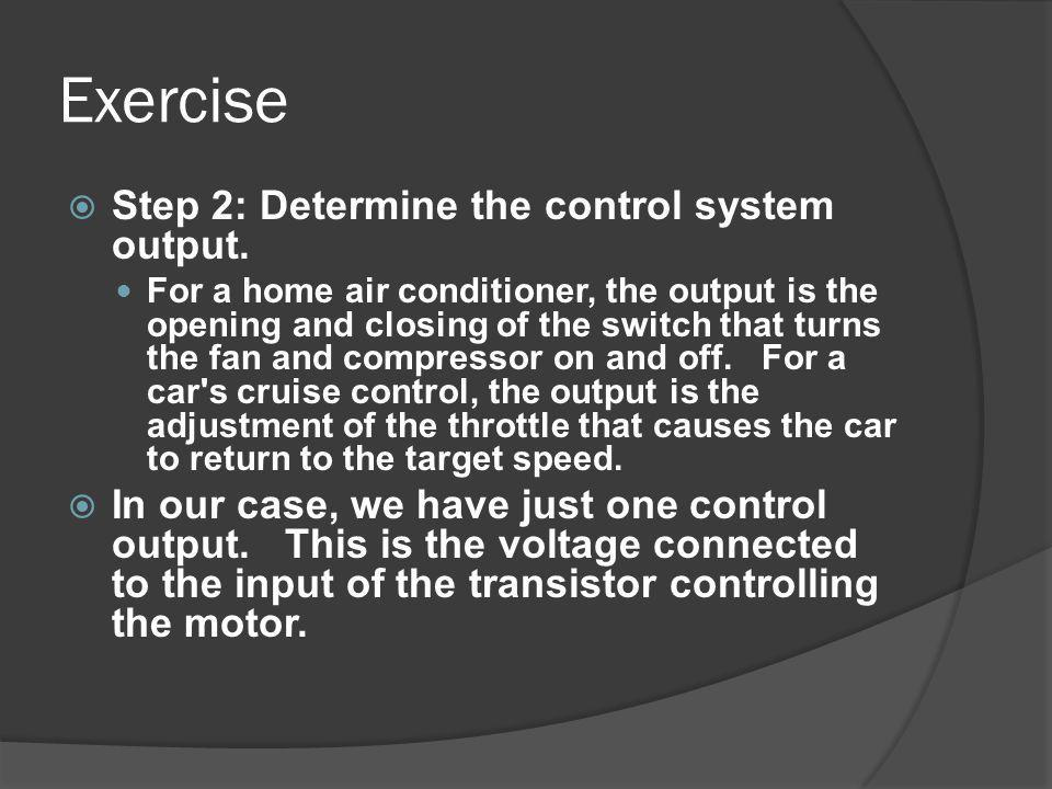 Exercise Step 2: Determine the control system output.