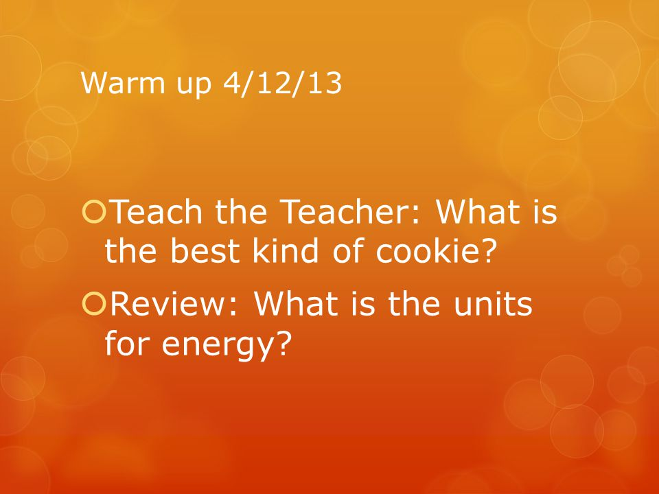 Teach the Teacher: What is the best kind of cookie