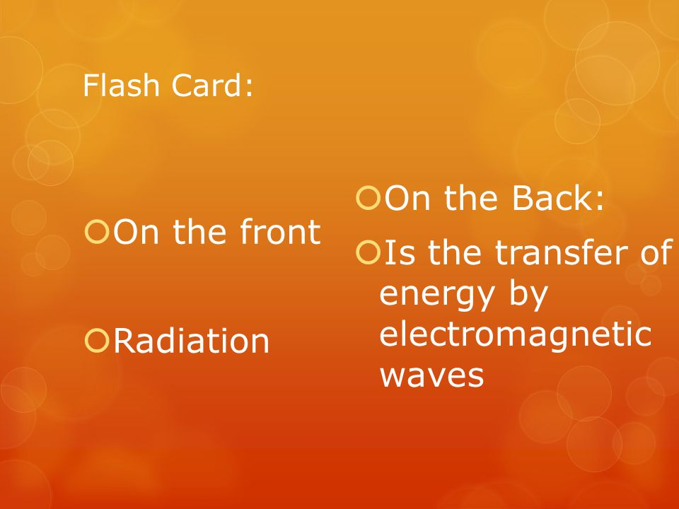 Is the transfer of energy by electromagnetic waves