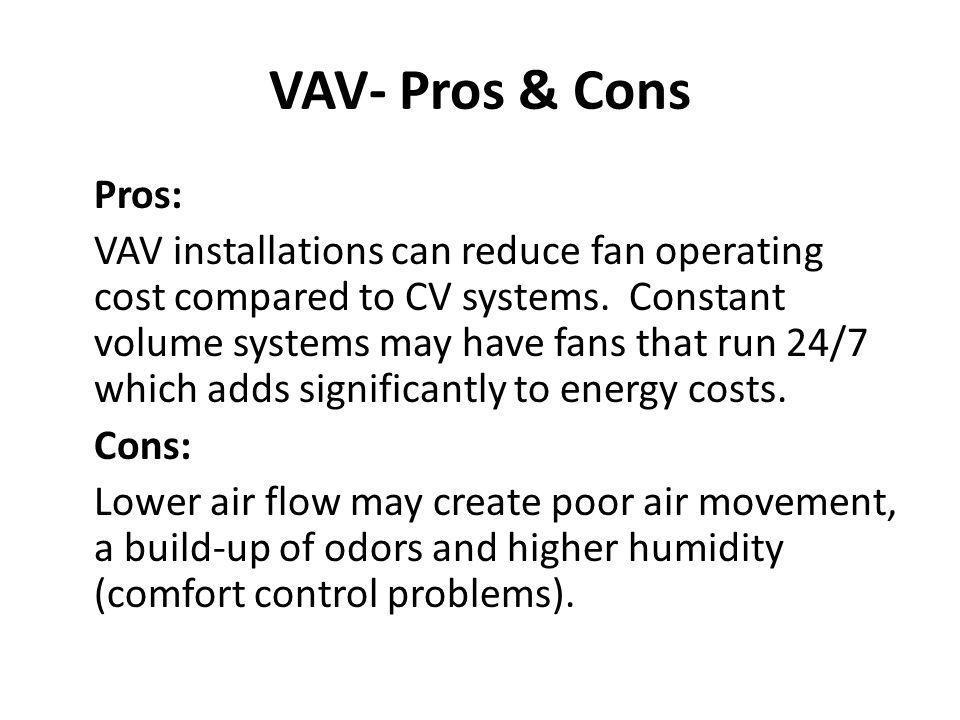 VAV- Pros & Cons
