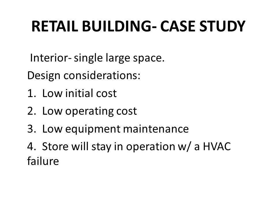 RETAIL BUILDING- CASE STUDY