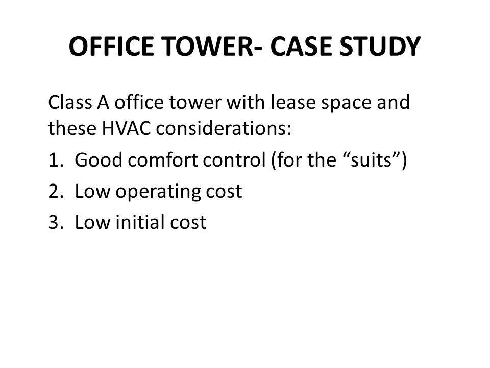 OFFICE TOWER- CASE STUDY