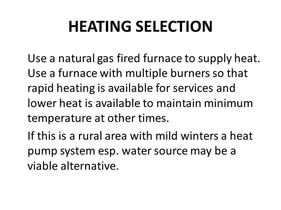 HEATING SELECTION