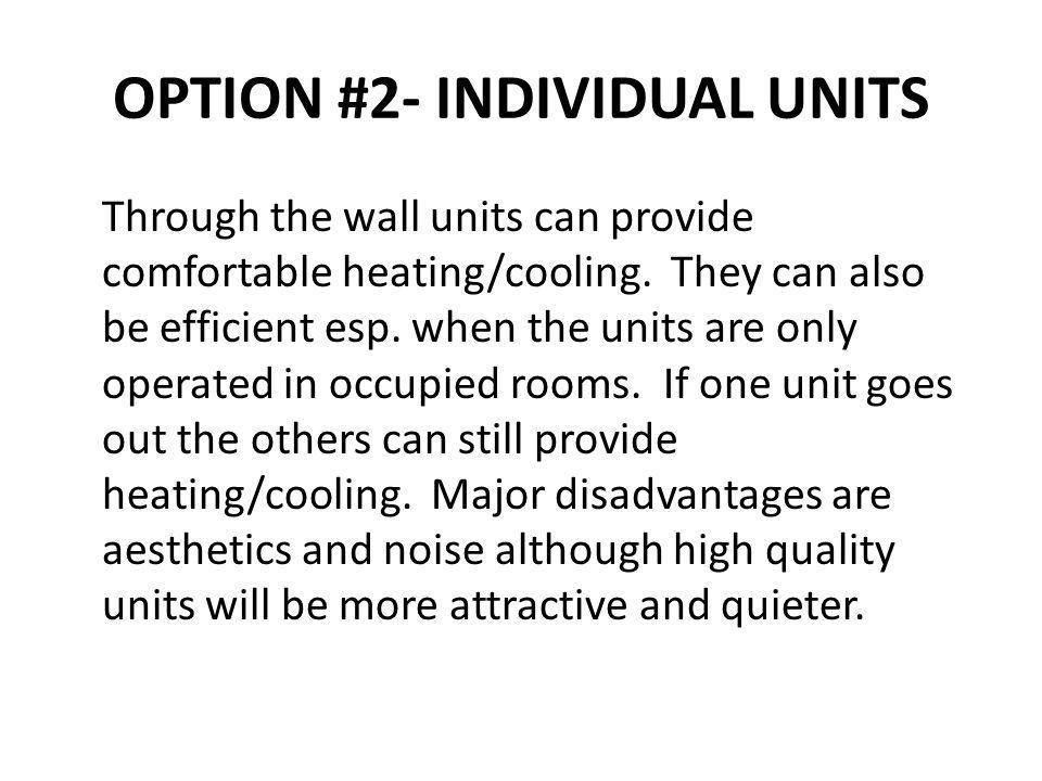 OPTION #2- INDIVIDUAL UNITS