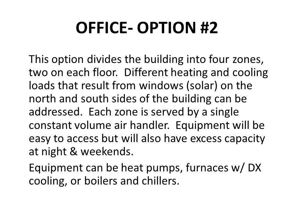OFFICE- OPTION #2
