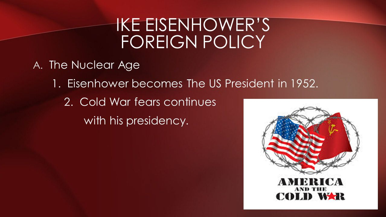 Ike eisenhower's foreign policy
