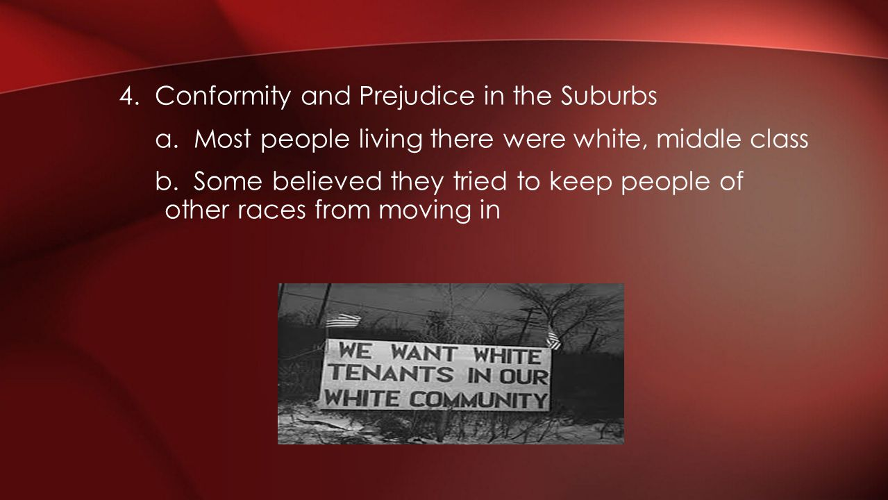 4. Conformity and Prejudice in the Suburbs a