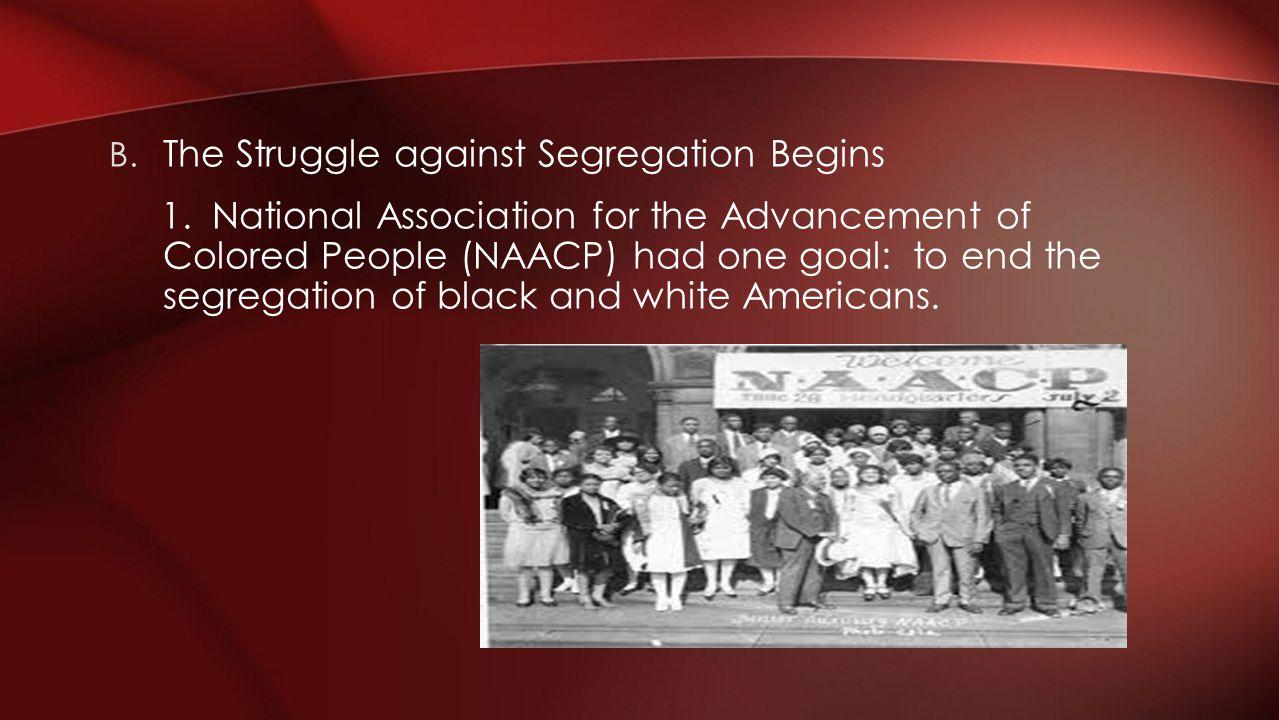 The Struggle against Segregation Begins