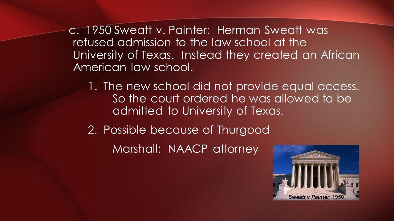 c. 1950 Sweatt v.
