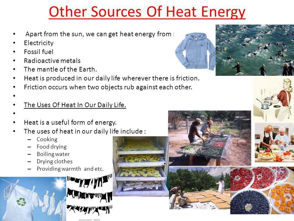 Other Sources Of Heat Energy
