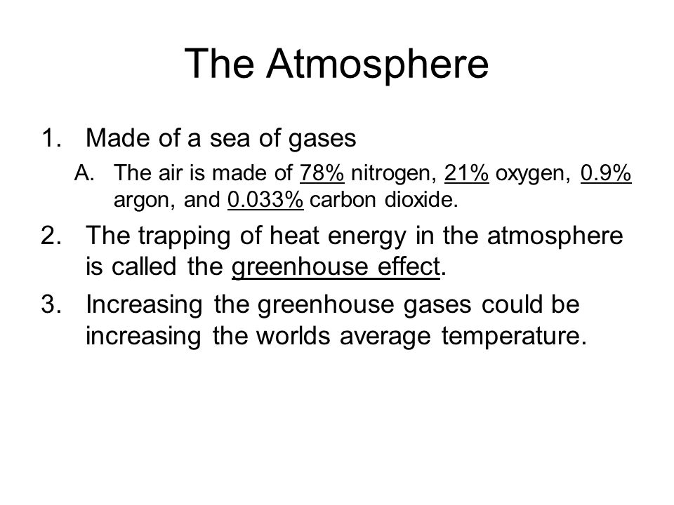 The Atmosphere Made of a sea of gases