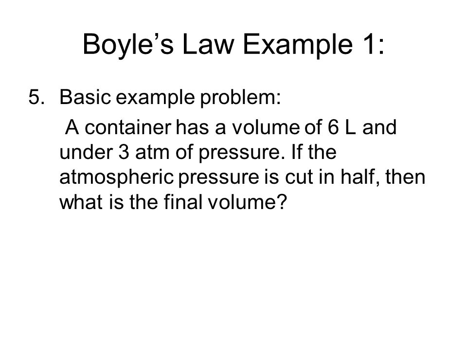 Boyle's Law Example 1: Basic example problem: