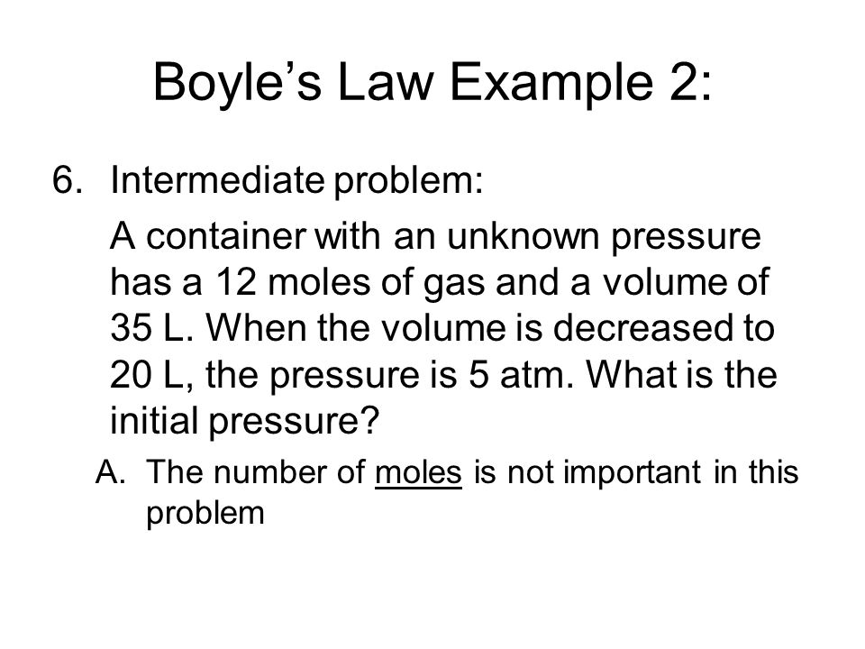 Boyle's Law Example 2: Intermediate problem: