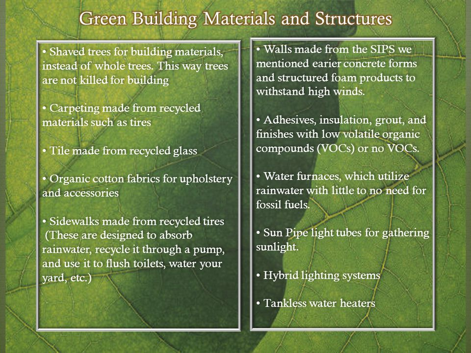 Green Building Materials and Structures