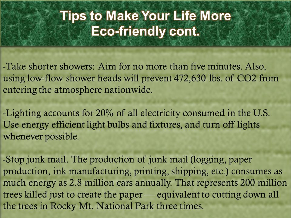 Tips to Make Your Life More Eco-friendly cont.