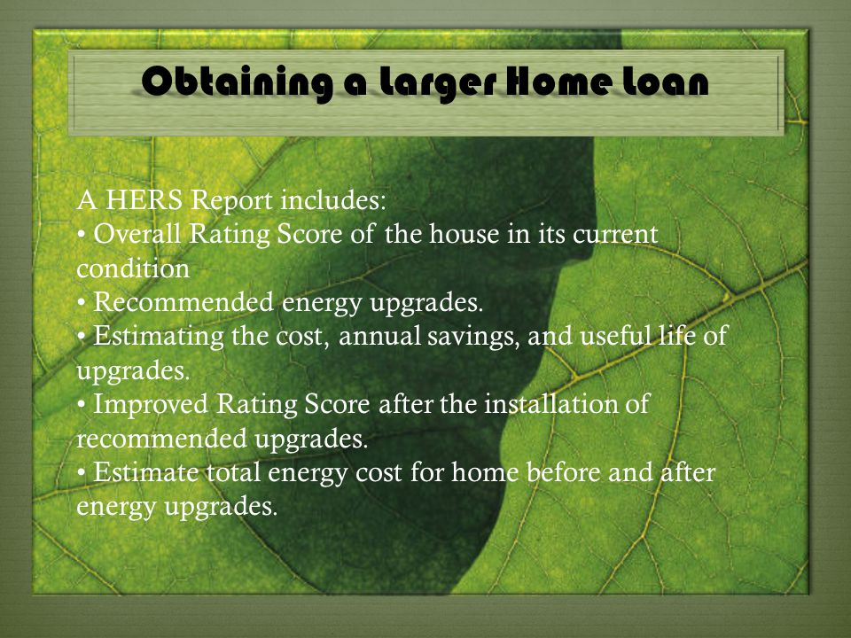 Obtaining a Larger Home Loan
