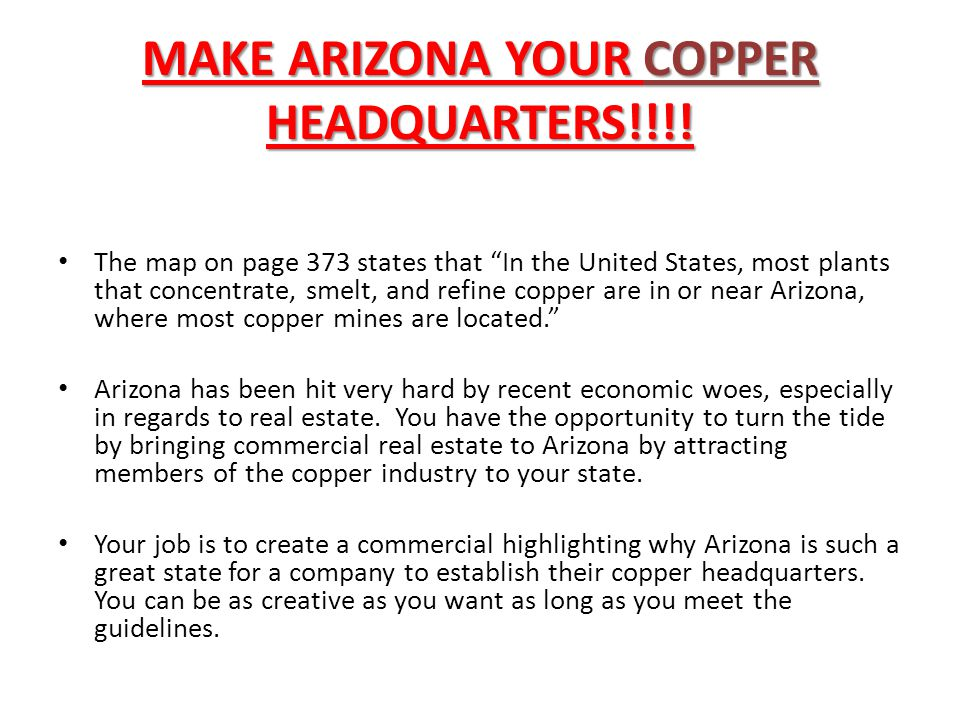 MAKE ARIZONA YOUR COPPER HEADQUARTERS!!!!