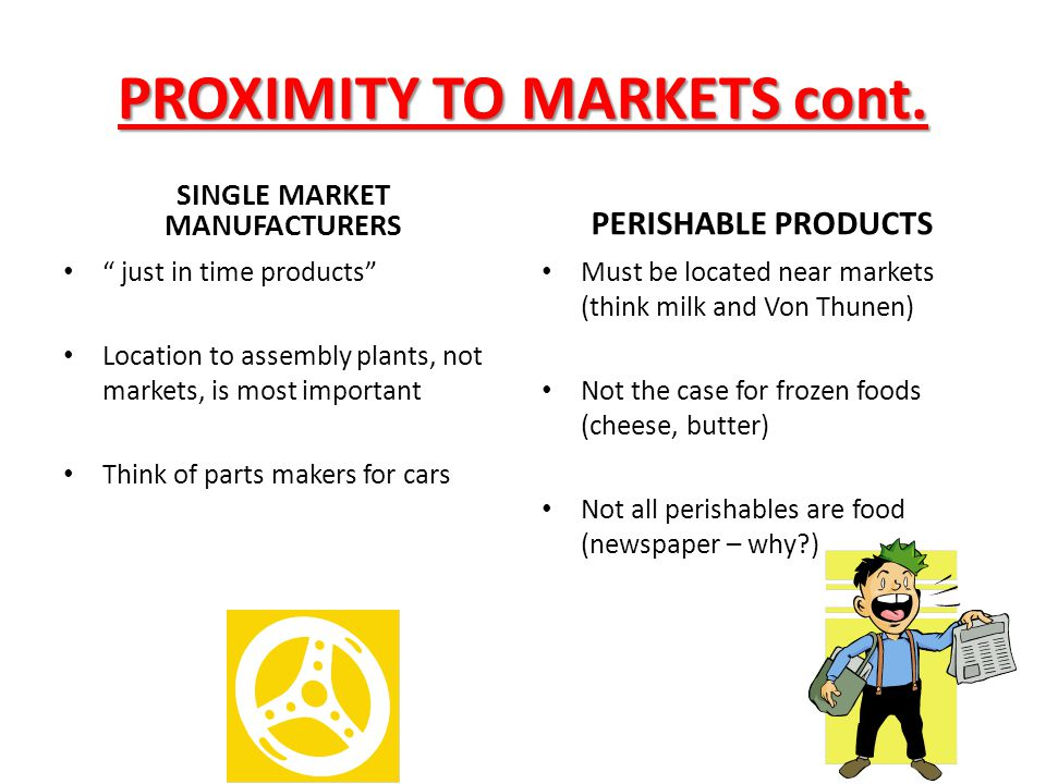 PROXIMITY TO MARKETS cont.