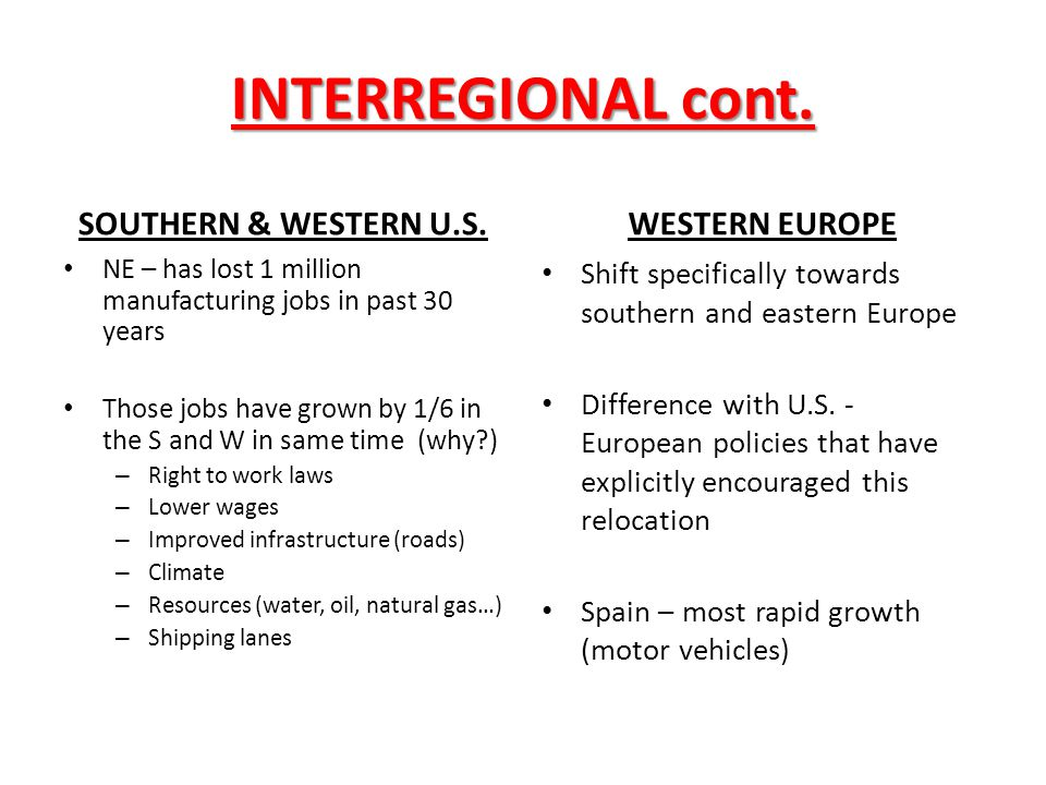 INTERREGIONAL cont. SOUTHERN & WESTERN U.S. WESTERN EUROPE