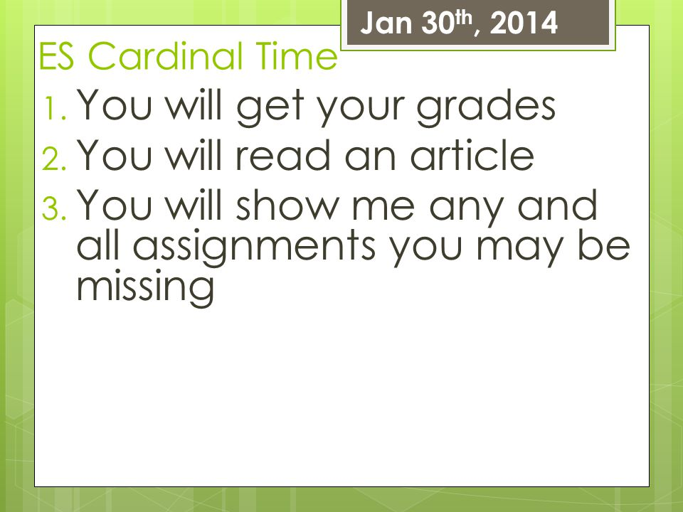 You will get your grades You will read an article