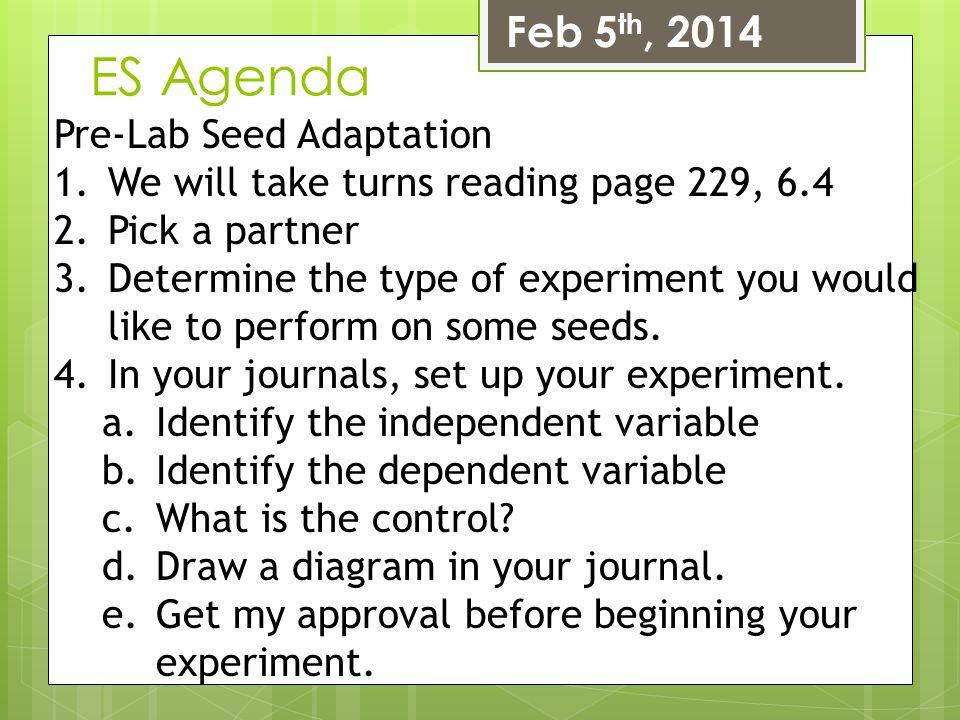 ES Agenda Feb 5th, 2014 Pre-Lab Seed Adaptation