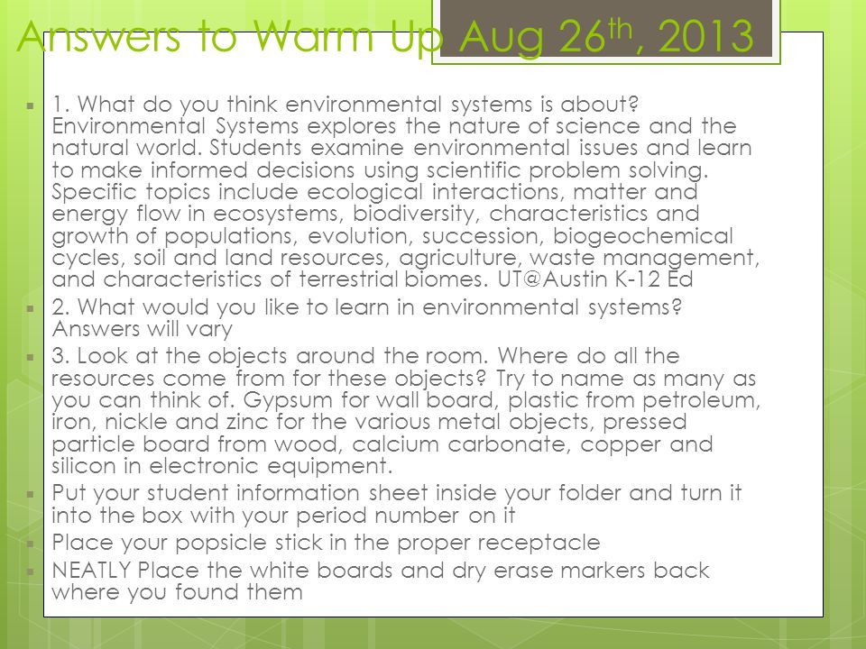 Answers to Warm Up Aug 26th, 2013
