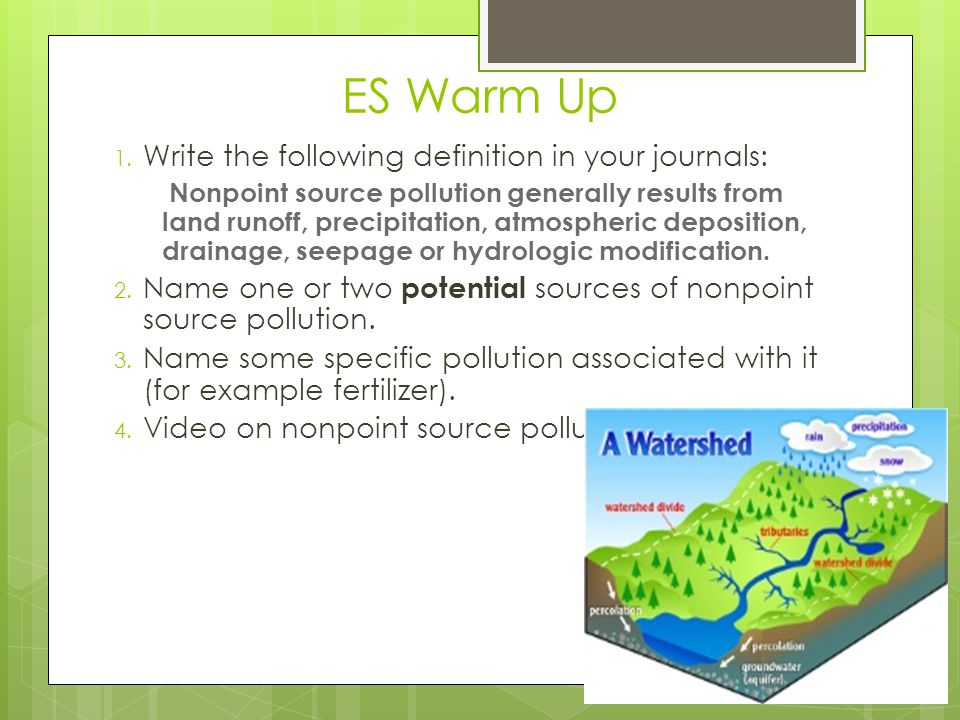 ES Warm Up Write the following definition in your journals: