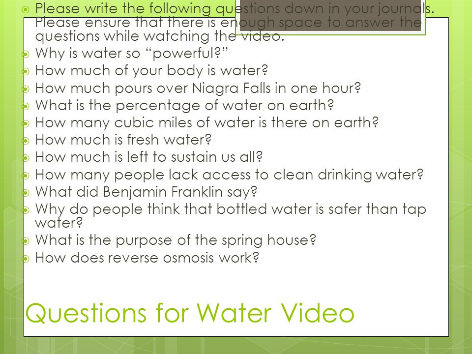 Questions for Water Video