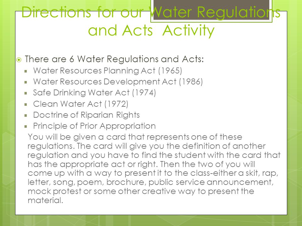 Directions for our Water Regulations and Acts Activity
