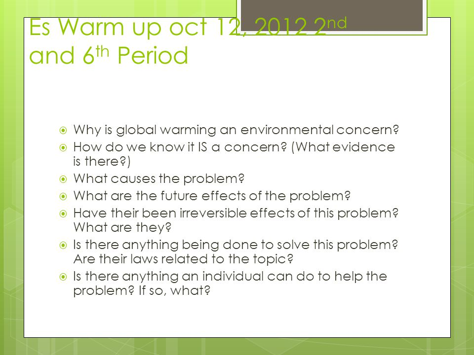 Es Warm up oct 12, 2012 2nd and 6th Period
