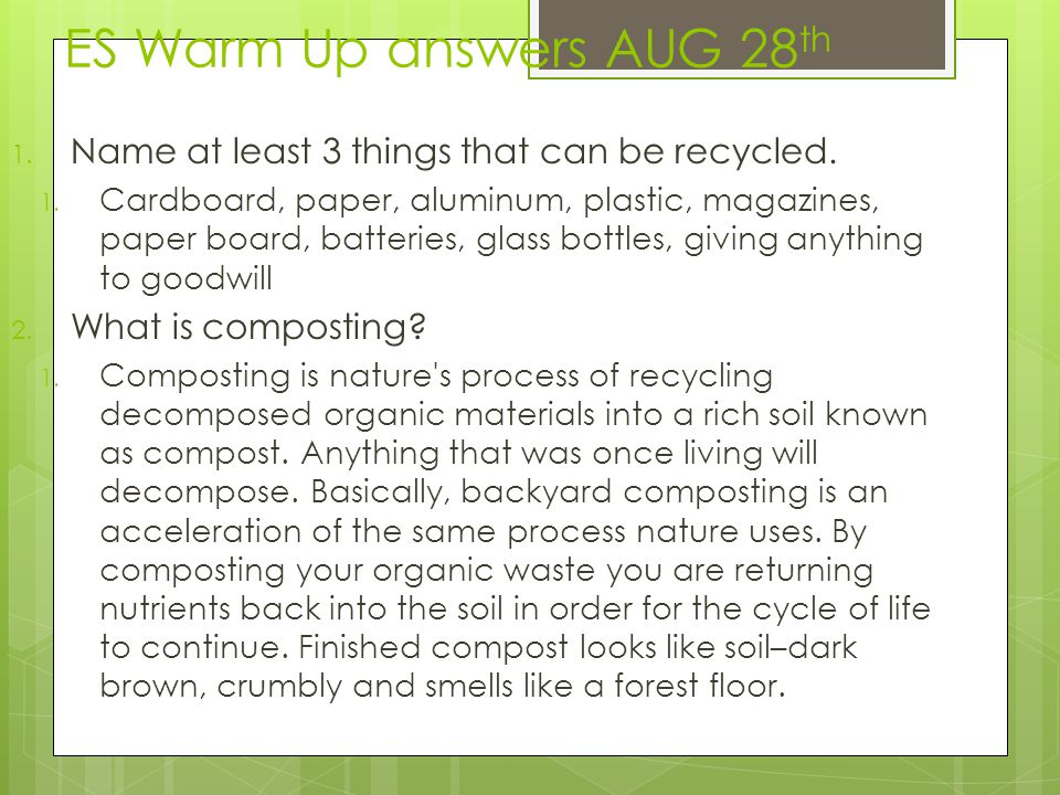 ES Warm Up answers AUG 28th