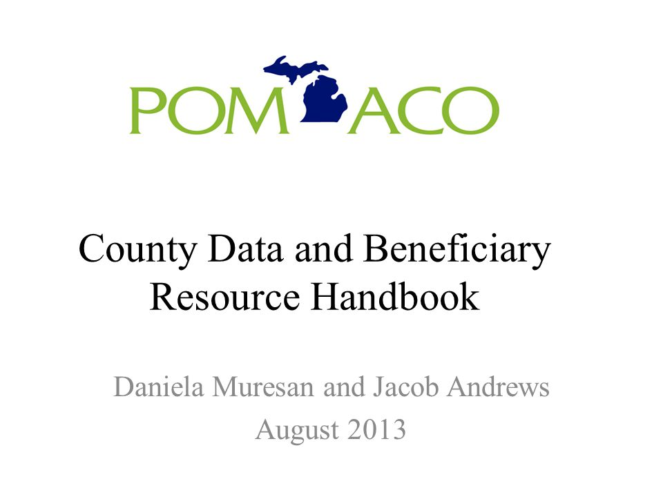 County Data and Beneficiary Resource Handbook